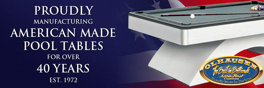 Olhausen | Proudly manufacturing American Made Pool Tables for over 40 yeras! Est. 1972.