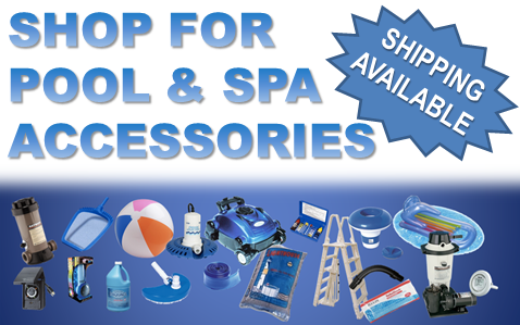 Pool and Spa Accessories In Stock For Immediate Delivery - Shop Now!