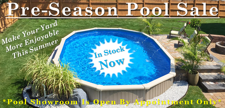 Pre-Season Pool Sale Above Ground Pool Sale Sale Clearance Staten Island New York New Jersey